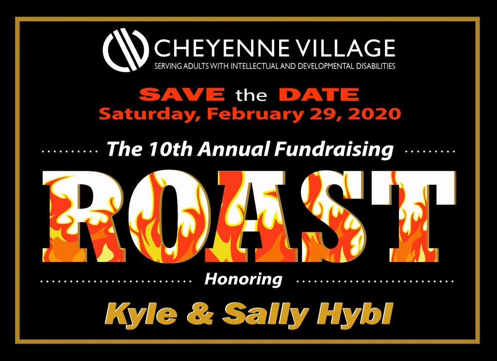 Cheyenne Village Roast Honoring Kyle & Sally Hybl ~ February 29, 2020